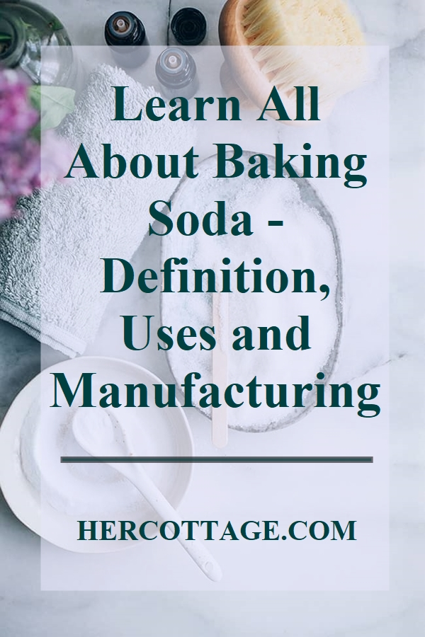 learn-all-about-baking-soda-definition-uses-and-manufacturing