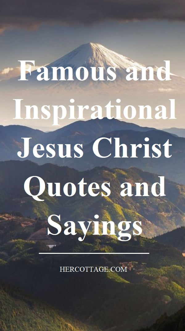 famous-and-inspirational-jesus-christ-quotes-and-sayings