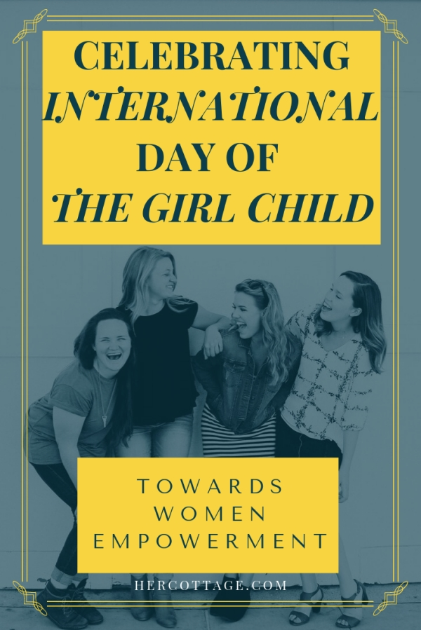 Celebrating International Day of The Girl Child - Towards Women Empowerment