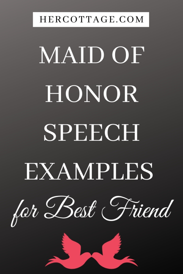 Maid of Honor Speech Examples for Best Friend